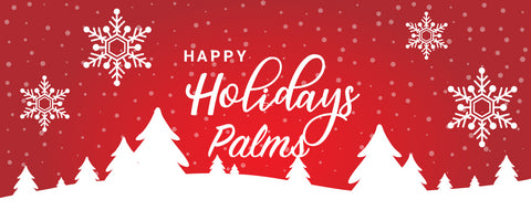 Palms Holiday Schedule