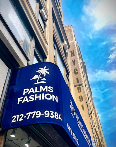Palms Fashion NYC - Since 1991