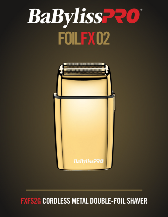 BabylissPro Gold FoilFX02 Cordless Metal Double Foil Shaver # FXFS2G (Dual Voltage) - Palms Fashion Inc.