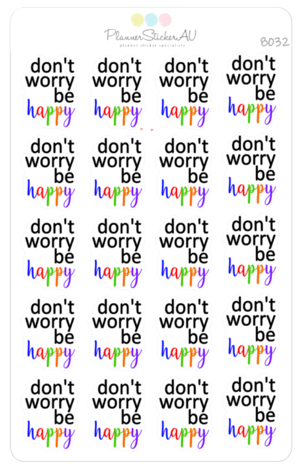 Don't Worry Be Happy | 8032