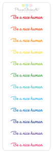 Mini Sheet | Be A Nice Human | 9367