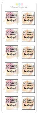 Mini Sheet | Be Brave, Be Bold, Be Kind | C75