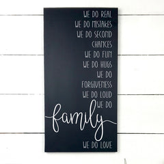 We do real, Family. hand made wood sign, handmade, wood sign in French, made in Quebec, Canada, sign frame picture board, made in Quebec, Canada, local purchase, Estrie, Montreal, Old Shack
