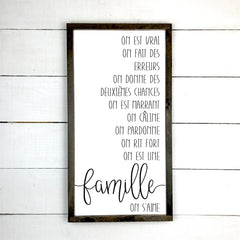 We are true, Family. hand made wood sign, handmade, wood sign in French, made in Quebec, Canada, sign frame board sign, made in Quebec, Canada, local purchase, Estrie, Montreal, Old Shack
