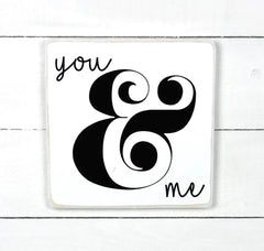 You & me, hand made wood sign, handmade, wooden sign in French, made in Quebec, Canada, sign frame picture board, made in Quebec, Canada, local purchase, Estrie, Montreal, Old Shack
