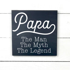 Papa, the man, the myth, the legend, hand made wood sign, handmade, wooden sign in French, made in Quebec, Canada, sign frame picture board, made in Quebec, Canada, local purchase, Estrie, Montreal, Old Shack