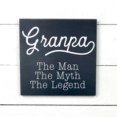 Grandpa, the man, the myth, the legend, handmade, wooden sign in French, made in Quebec, Canada, sign frame picture board, made in Quebec, Canada, local purchase, Estrie, Montreal, Old Shack