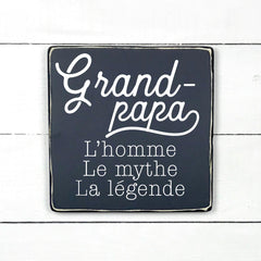 Grandpa, hand made wood sign, handmade, wood sign in French, made in Quebec, Canada, sign frame picture board, made in Quebec, Canada, local purchase, Estrie, Montreal, Old Shack