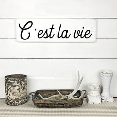 C'est la vie, hand made wood sign, handmade, wood sign in French, made in Quebec, Canada, sign frame picture board, made in Quebec, Canada, local purchase, Estrie, Montreal, Old Shack
