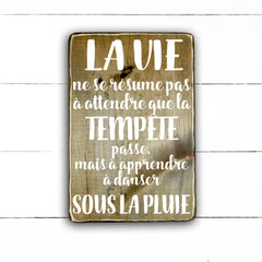 life is not limited to waiting, handmade, wood sign in French, made in Quebec, Canada, sign frame picture board, made in Quebec, Canada, local purchase, Estrie, Montreal, Old Shack