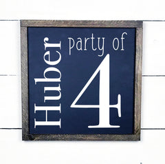 Party of 2, 3, 4 ..., hand made wood sign, handmade, wood sign in French, made in Quebec, Canada, sign frame picture board, made in Quebec, Canada, local purchase, Estrie, Montreal, Old Shack