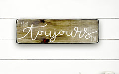 Wood sign | It was always you