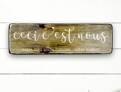 This is us, hand made wood sign, handmade, wood sign in French, made in Quebec, Canada, sign frame picture board, made in Quebec, Canada, local purchase, Estrie, Montreal, Old Shack