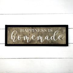 Happiness is homemade, hand made wood sign, ensigne bois, made in Quebec, canada, sign panel board table, made in Quebec, canada, local purchase, Estrie, Montreal, Old Shack