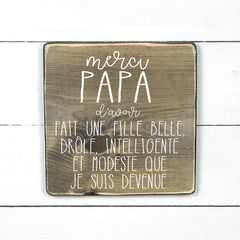 1-8-115-Thank you dad for having a daughter, fathers day, wood sign, wood sign, made in Quebec, Canada, sign frame picture board, Old Shack
