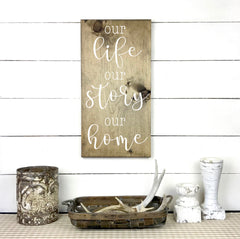 Wood sign | Our life, our story, our home