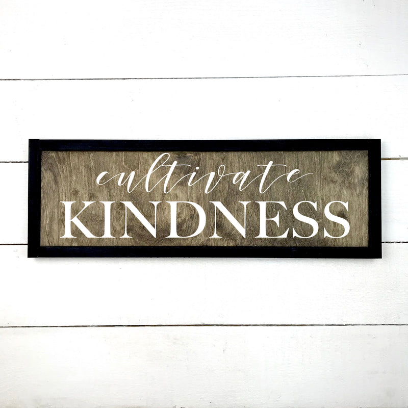 Cultivate kindness, hand made wood sign, wooden sign in French, made in Quebec, Canada, sign frame picture board, made in Quebec, Canada, local purchase, Estrie, Montreal, Old Shack