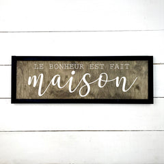 Happiness is homemade, wood sign, wooden sign, made in Quebec, Canada, sign, frame frame sign, made in Quebec, Canada, local purchase, Estrie, Montreal, Old Shack