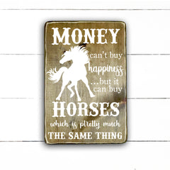 Money can't buy happiness but it can buy horses, handmade, wooden sign in French, made in Quebec, Canada, sign frame picture board, made in Quebec, Canada, local purchase, Estrie, Montreal, Old Shack