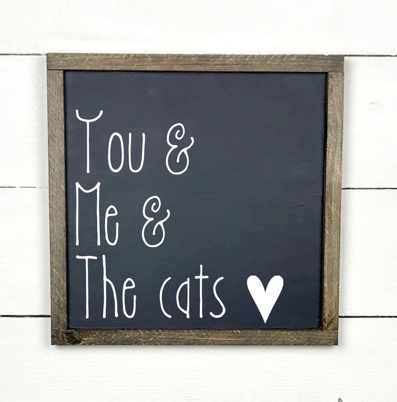 You & me & the cats, hand made wood sign, handmade, wooden sign in French, made in Quebec, Canada, sign frame picture board, made in Quebec, Canada, local purchase, Estrie, Montreal, Old Shack