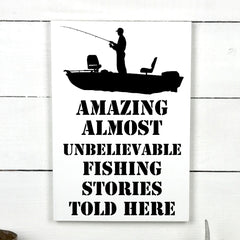 Amazing almost unbelievable fishing stories / boat, hand made wood sign, handmade, wooden sign in French, made in Quebec, Canada, sign frame picture board, made in Quebec, Canada, local purchase, Estrie, Montreal, Old Shack