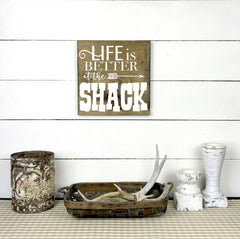 Life is better at the shack. hand made wood sign, handmade, wood sign in French, made in Quebec, Canada, sign frame board sign, made in Quebec, Canada, local purchase, Estrie, Montreal, Old Shack