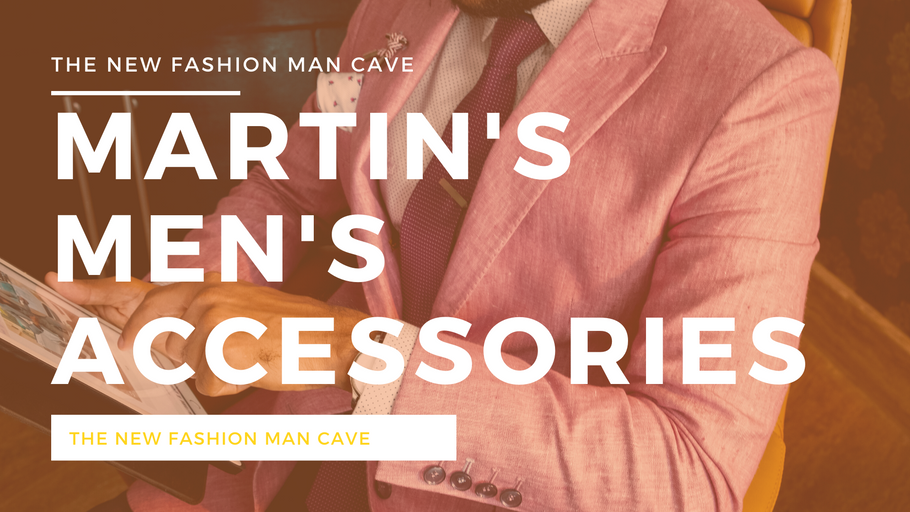 Why Shop At Martin's Men's Accessories?