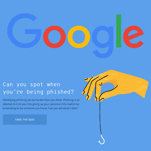 Google's anti-phishing quiz makes it easier to keep yourself safe online