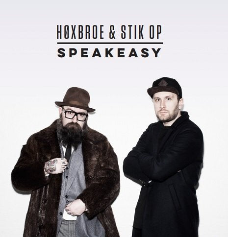 Høxbroe & Stik Op - Speakeasy – CD