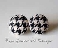 Papa Houndstooth Handmade Fabric Button Earrings