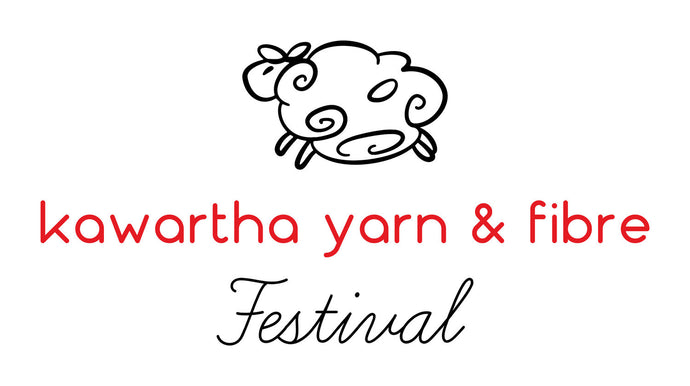 Kawartha Yarn and Fibre Festival - Great Place to Meet Wonderful, Like-Minded People and Vendors