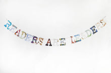 "Load image into Gallery viewer, ""Readers Are Leaders"" Wall Art Garland Teacher Gift Classroom Library Decoration Bunting"