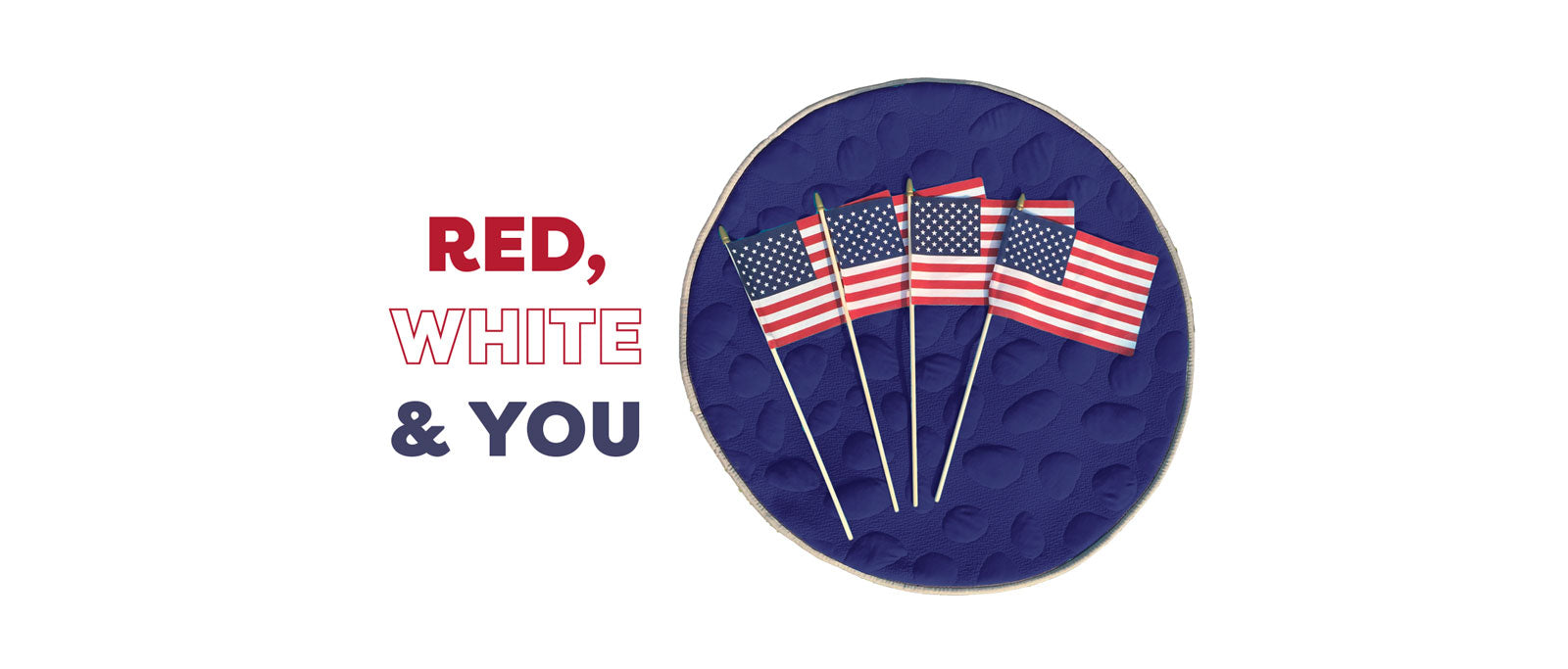 Red, White & YOU