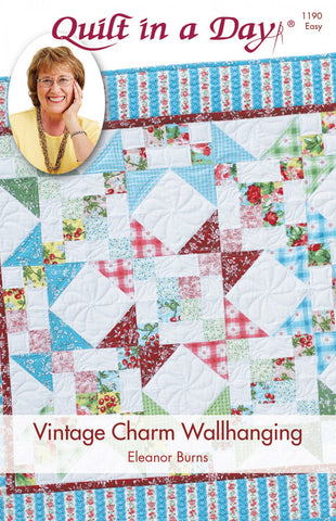 Vintage Charm Wallhanging, a Quilt in a Day pattern by Eleanor Burns #1190