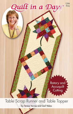 Table Scrap Runner and Table Topper Quilt in a Day pattern, Eleanor Burns #1206 For Rotary & AccuQuilt