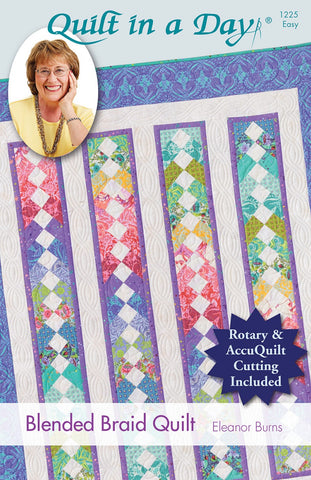 Blended Braid Quilt in a Day pattern, Eleanor Burns #1225 For Rotary & AccuQuilt