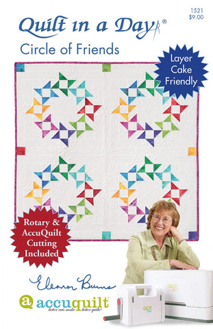 Circle of Friends Quilt in a Day pattern, Eleanor Burns #1521 For Rotary & AccuQuilt