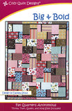 Big & Bold quilt pattern, Fat Quarters Anonymous from Cozy Quilt Designs #CQS070