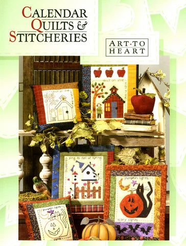 Calendar Quilts & Stitcheries by Art to Heart #511B by Nancy Halvorsen