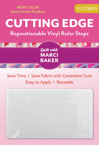 CUTTING EDGE, an Exact Cut every time, use with Quilt Ruler, by Marci Baker