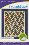 "Dream Weaver, A Strip Pattern for 2 1/2"" Strips by Cozy Quilt Designs # CQD01015"