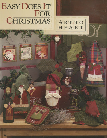 Easy Does It For Christmas Quilt Book by Art to Heart by Nancy Halvorsen #519B