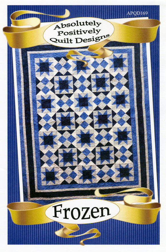 FROZEN Quilt Pattern, Absolutely Positively Quilt Designs, 6 sizes APQD169