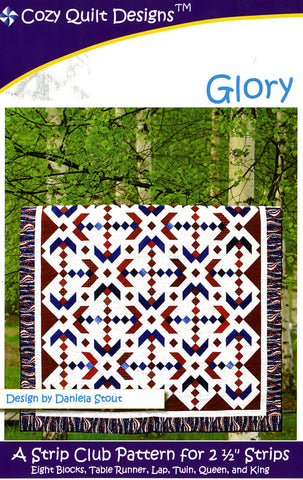 "Glory, A Strip Pattern for 2 1/2"" Strips by Cozy Quilt Designs #CQD01101"