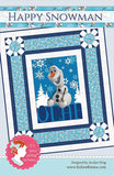 HAPPY SNOWMAN Quilt Pattern, It's Sew Emma Patterns, Olaf Disney Frozen ISE-151