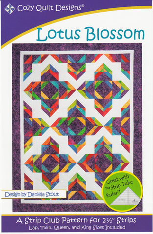 "Lotus Blossom: A Strip Pattern for 2 1/2"" Strips by Cozy Quilt Designs # CQD01045"