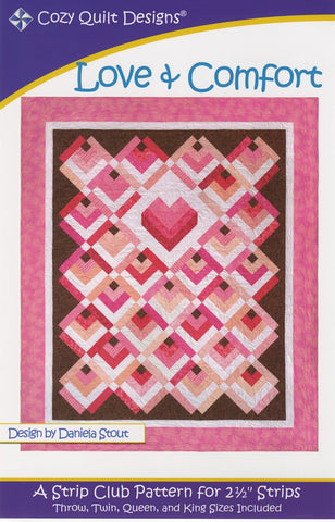"Love & Comfort Strip Club Pattern for 2 1/2"" Strips from Cozy Quilt CQD01043"