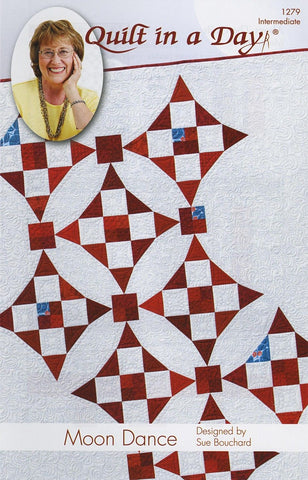 Moon Dance Quilt in a Day Pattern, Eleanor Burns & Sue Bouchard, Easy 1279