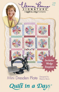 Mini Dresden Plate Pattern by Quilt in a Day, Eleanor Burns, w/ Wedge Template
