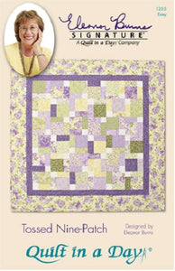 Tossed Nine-Patch Pattern by Quilt in a Day, Eleanor Burns, #1255 Easy